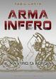 Cover of Arma Infero