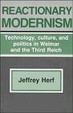 Cover of Reactionary Modernism