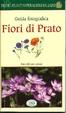 Cover of Fiori di prato. Natura da zaino
