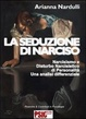 Cover of La seduzione di Narciso