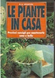 Cover of Le piante in casa