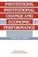 Cover of Institutions, Institutional Change and Economic Performance