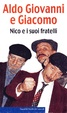 Cover of Nico e i suoi fratelli