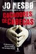 Cover of Caçadores de cabeças