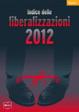 Cover of Indice delle liberalizzazioni 2012