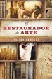 Cover of El restaurador de arte / The Art Restaurateur