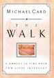 Cover of The Walk A Moment In Time When Two Lives Intersect