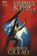 Cover of La Torre Nera: La caduta di Gilead n.4