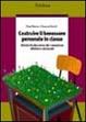 Cover of Costruire il benessere personale in classe. Attività di educazione alle competenze affettive e relazionali