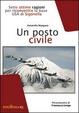 Cover of Un posto civile. Sette ottime ragioni per riconvertire la base USA di Sigonella