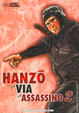Cover of Hanzo: La via dell'assassino vol. 02