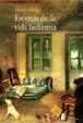 Cover of Escenas de la vida bohemia