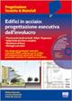 Cover of Edifici in acciaio. Progettazione esecutiva dell'involucro