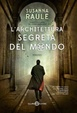 Cover of L'architettura segreta del mondo