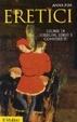 Cover of Eretici. Storie di streghe, ebrei e convertiti