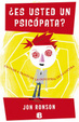 Cover of Es usted un psicopata?/ The Psychopath Test