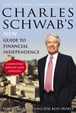 Cover of Charles Schwab's New Guide to Financial Independence Completely Revised and Updated