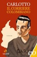 Cover of Il corriere colombiano