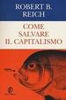 Cover of Come salvare il capitalismo