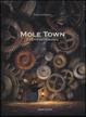Cover of Mole town