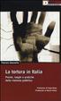 Cover of La tortura in Italia. Parole, luoghi e pratiche della violenza pubblica