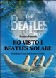 Cover of Ho visto i Beatles volare