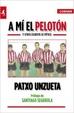 Cover of A mí el pelotón