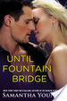 Cover of Until Fountain Bridge