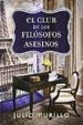 Cover of El club de los filósofos asesinos