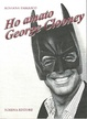 Cover of Ho amato George Clooney