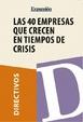 Cover of Las 40 empresas que crecen en tiempos de crisis