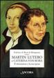 Cover of Martin Lutero e Caterina von Bora. Il riformatore e la sua sposa