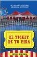 Cover of El ticket de tu vida