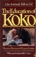 Cover of The Education of Koko