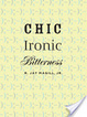 Cover of Chic Ironic Bitterness