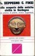 Cover of Alla scoperta delle antiche civiltà in Sardegna