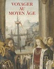 Cover of Voyager au Moyen Âge