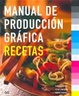 Cover of MANUAL DE PRODUCCION GRAFICA