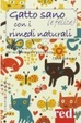 Cover of Gatto sano (e felice) con i rimedi naturali