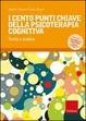 Cover of I cento punti chiave della psicoterapia cognitiva