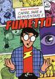 Cover of Capire, fare e reinventare il fumetto
