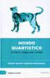 Cover of Mondo quantistico. Guida di viaggio per curiosi