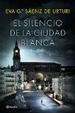 Cover of El silencio de la ciudad blanca