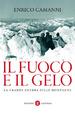 Cover of Il fuoco e il gelo