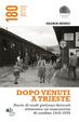 Cover of Dopo venuti a Trieste