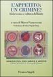 Cover of L'appetito: un crimine? Adolescenza e cultura del limite