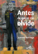 Cover of Antes de que se me olvide