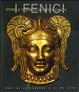 Cover of I fenici. Storia e tesori di un'antica civiltà