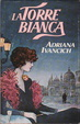 Cover of La torre bianca