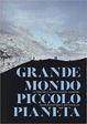 Cover of Grande mondo, piccolo pianeta